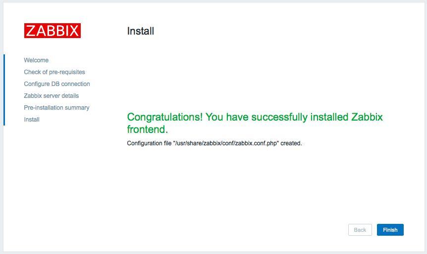 インストール zabbix 3.0 フロントエンド インストーラー Step 6 完了
